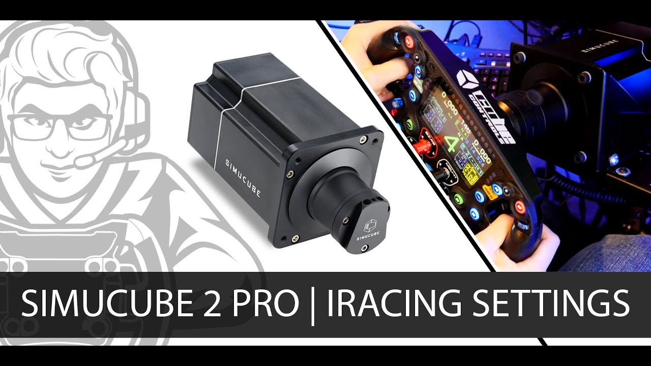 Best Simucube SC2 Pro Settings in iRacing