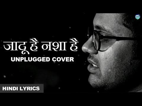 जादू है नशा है - Jadu Hai Nasha Hai | Unplugged Cover | Jism | Song Lyrics | Hindi Lyrical Video