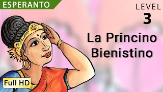 "La Princino Bienistino: Learn Esperanto with subtitles – Story for Children and Adults ""BookBox.com"""