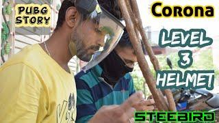 Corona Level 3 Helmet (Pubg story) #Steebird