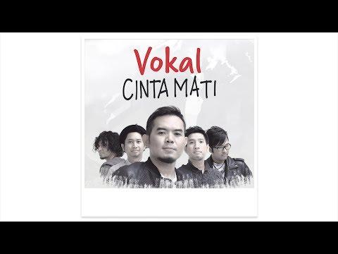 Cover Lagu #CintaMati: VOKAL HITSLAGU