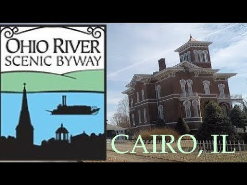 Driving the Ohio River Scenic Byway - Part 1 - Cairo, IL and Fort Defiance State Park