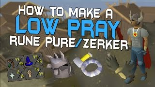 Low Prayer Rune Pure/Zerker Guide - Oldschool Runescape