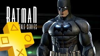 Batman The Telltale Series PS PLUS January Free Game Until February 2018