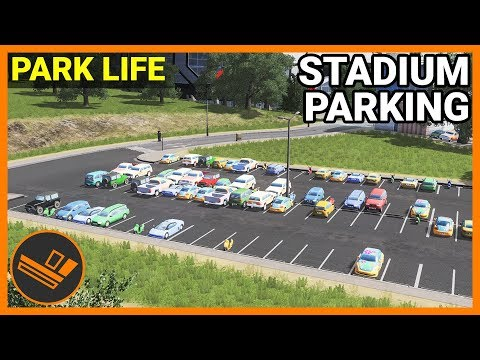 STADIUM PARKING - Park Life (Part 27)