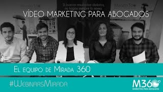 Video Marketing para abogados | El equipo de Mirada 360º Mp3