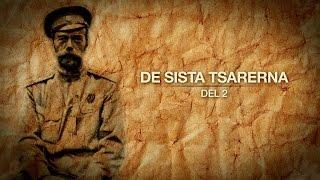 De sista tsarerna - Del 2
