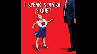 I Speak Spanish, Y Qué!!  - Alux Nahual - English Version