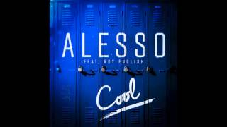 Alesso Cool Ft Roy English Krayze Remix