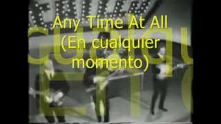 Any Time At All  The Beatles (subtitulado)