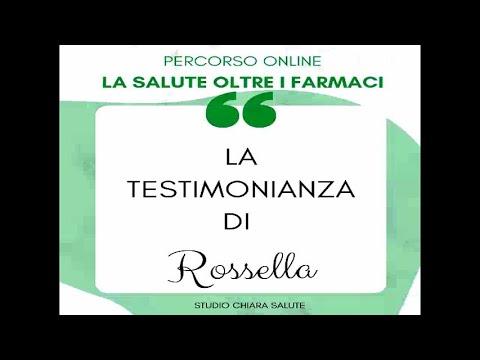 LA SALUTE OLTRE I FARMACI: Testimonianza Rossella