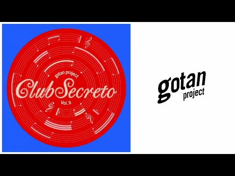 Gotan Project - Panamericana [The Count & Sinden Caravan of Courage Remix]