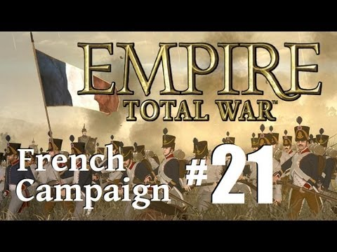 Empire Total War - France Campaign Part 21: Not in full control.