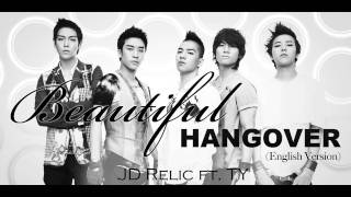 Beautiful Hangover (English Version) - Big Bang Cover - JD Relic ft. Terry He