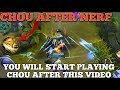 YOU WILL START PLAYING CHOU AFTER THIS VIDEO | CHOU AFTER NERF GAMEPLAY || MOBILE LEGENDS