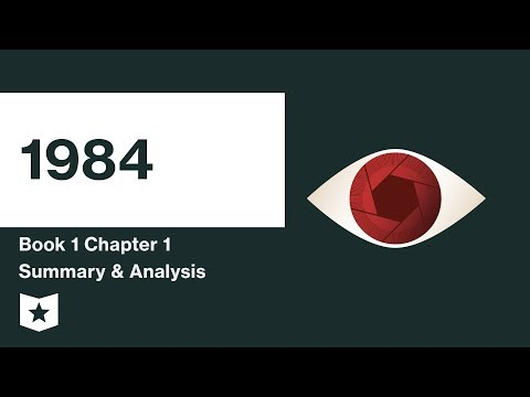 1984 Book 1 Chapter 1 Summary Analysis George Orwell