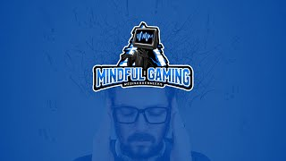 MINDFUL GAMING: Gaming for Positive Mental Health