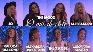 The Mood❌Theo Rose❌JO❌Cleopatra Stratan❌Alexandra Ungureanu❌Alessandra❌Raluca Diaconu✨O MIE DE STELE