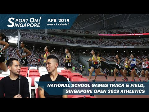 National Schools Track & Field Finals 2019 and Singapore Open | Sport On! Singapore [s1 ep2]
