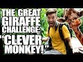"The Great Giraffe Challenge: ""Clever Monkey"""