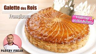 La GALETTE DES ROIS FRANGIPANE - Pâte Feuilletée