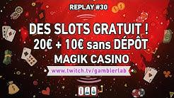 🔥 20€ + 10€ GRATUIT SANS DÉPÔT 💸 MAGIK CASINO !! SLOTS 📺 Replay 5/12