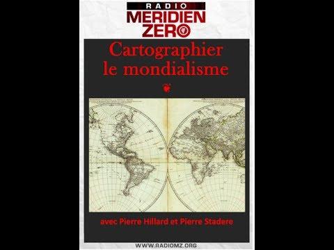 Pierre Hillard sur Méridien Zéro : « Cartographier le mondialisme » (16/06/17)