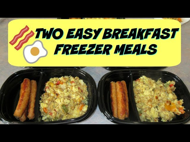 TWO EASY BREAKFAST FREEZER MEALS & HOW TO REHEAT THEM