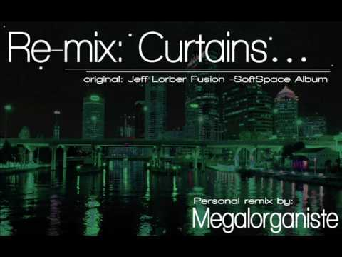 Re-mix : Curtains (Jeff Lorber Fusion)