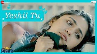 Yeshil Tu | Miss U Mister | Sonu Nigam | Siddarth Chandekar & Mrunmayee Deshpande