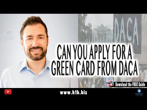 Can You Apply For A Green Card From DACA? : 🇺🇸USA Immigration Lawyer