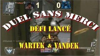 Black Ops 2, DUEL AU SOLEIL, Défi lancé à WaRTeK et Vandek ! ( je regrette déjà !!! )