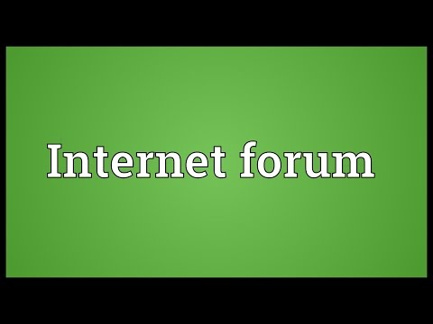 Internet forum Meaning