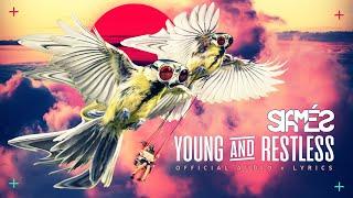 """SIAMÉS """"Young & Restless"""" [Lyric Video]"""