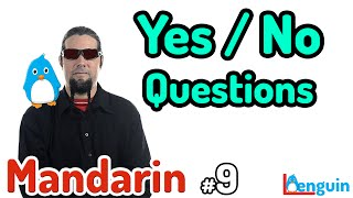 Learn Mandarin Chinese - How to ask Yes / No Questions (Lesson 9)