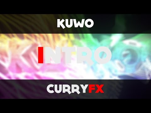 Kuwo | Intro | Vote for 300 subs special | CurryFx