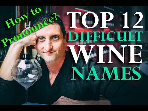 wine article Top 12 Hardest Wine Names To Pronounce  Get Them Right