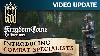Kingdom Come: Deliverance Video Update #13: Introducing Combat Specialists