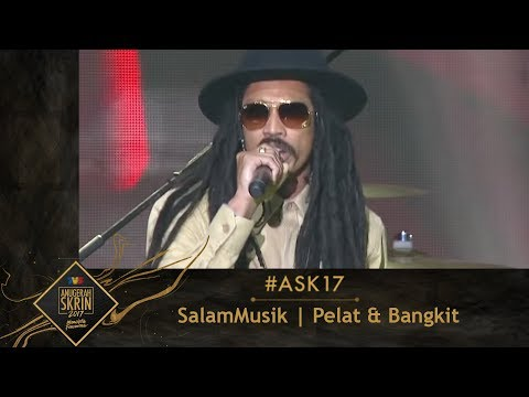 #ASK17 | Pelat & Bangkit | SalamMusik