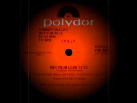 Клип Chilly - For Your Love