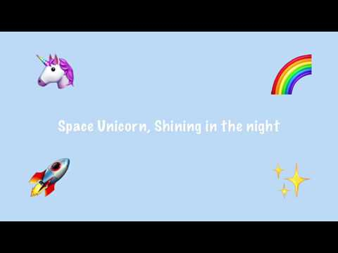 |Space 🚀Unicorn🦄| Song With Lyrics | ~By Ana Cucu Tl~