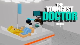 The Youngest Doctor Ever in Roblox -Hospital Roleplay-
