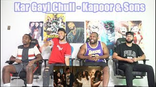 Kar Gayi Chull - Kapoor & Sons | Sidharth Malhotra | Alia Bhatt | Badshah | Amaal Mallik REACTION