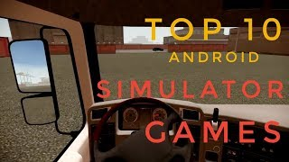 Top 10  Simulator Games For Android