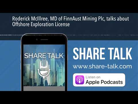 Roderick McIllree, MD of FinnAust Mining Plc, talks about Offshore Exploration License