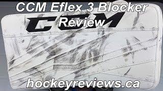 CCM Eflex 3 Blocker Review