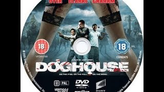 DogHouse 2009 Full Movie