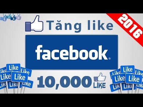 Cách tăng Like FaceBook đơn giản mới nhất 2016.
