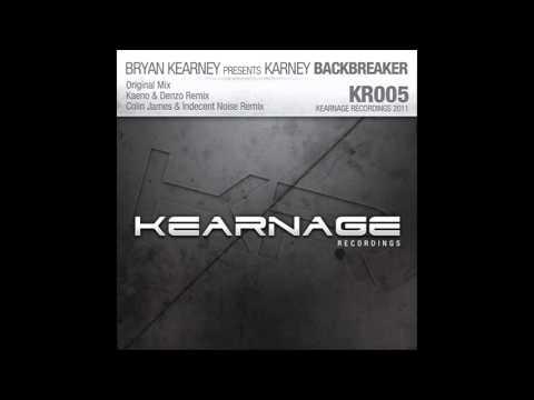 Bryan Kearney pres. Karney - Backbreaker