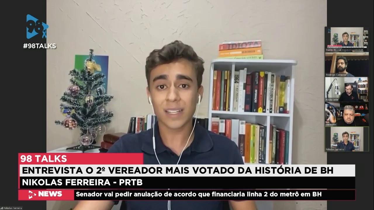 ENTREVISTA COM O VEREADOR ELEITO, NIKOLAS FERREIRA (PRTB), NO 98 TALKS